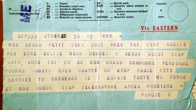 Un télégramme envoyé par Édith Piaf à Yves Montand en août 1945. On peut y lire : « Mon grand petit suis tout près de toi stop oublie pas être église deux heures y serai aussi stop suis sûre toi tu es mon grand bonhomme personne pourra jamais rien contre ça stop fonce tête baissée tu gagneras je t'envoie toute ma force et mon cœur stop télégraphie après première Pupuce. »