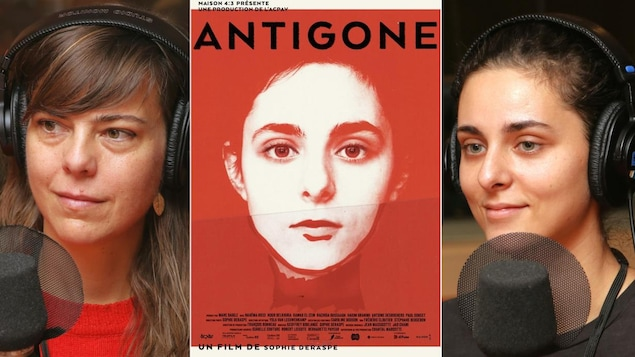Montage avec deux photos de Sophie Deraspe et Nahéma Ricci devant un micro de radio et l'affiche du film Antigone.
