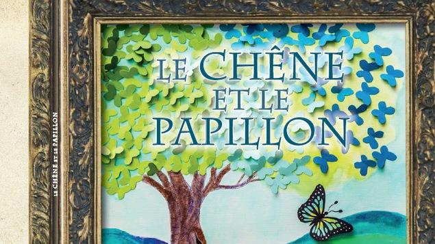 Une illustration et le titre : Le chêne et le papillon
