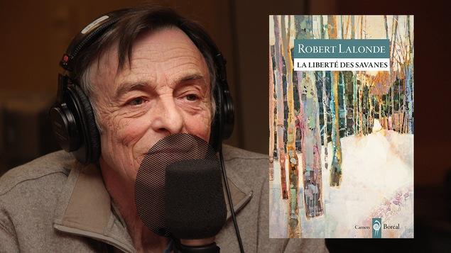 L'auteur Robert Lalonde dans nos studios