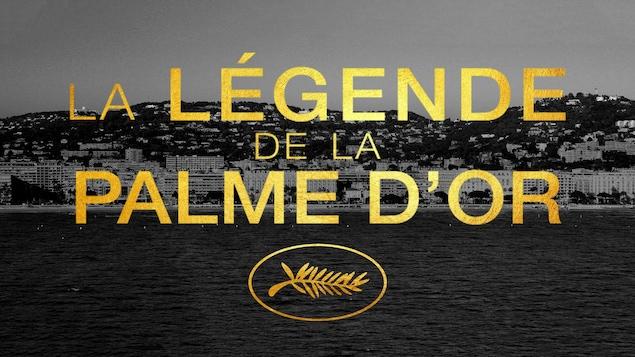 L'affiche du film La légende de la palme d'or.