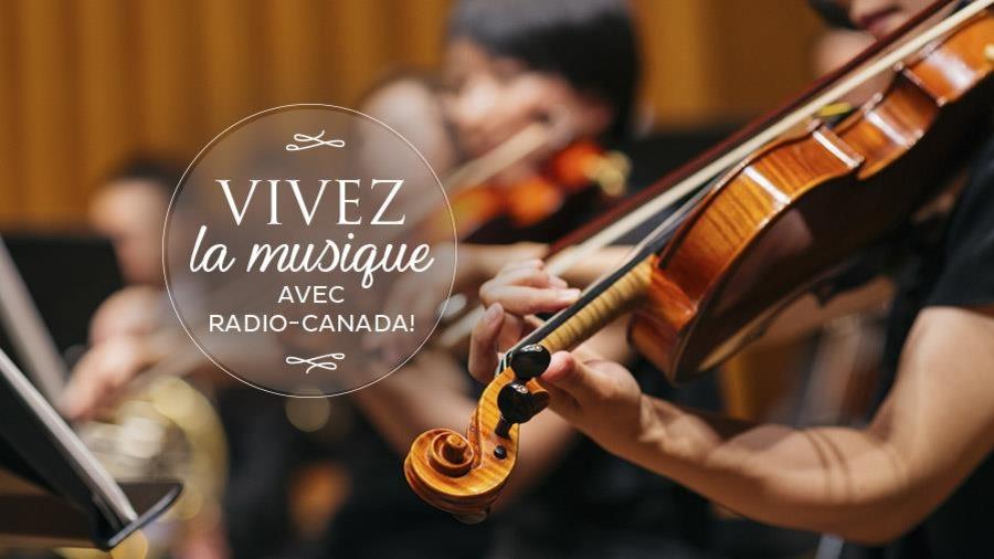 Vivez la musique avec Radio-Canada