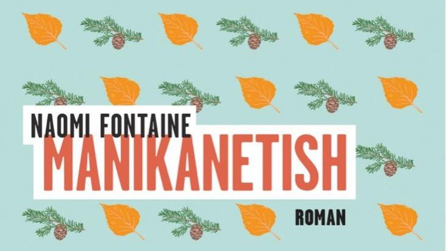 Manikanetish, le deuxième roman de Naomi Fontaine, sera publié début septembre 2017 chez Mémoire d'encrier.