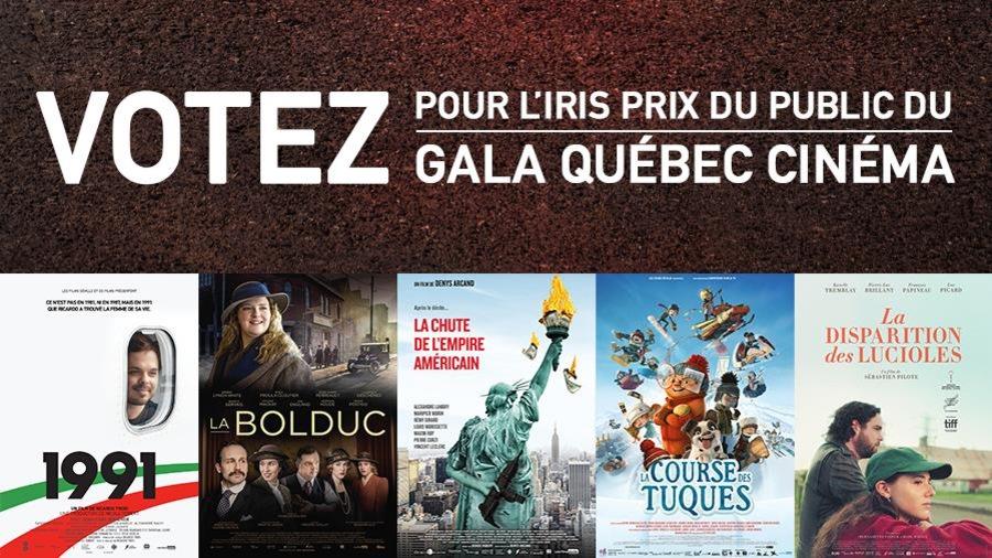 Votez pour l'Iris prix du public du Gala Québec cinéma.